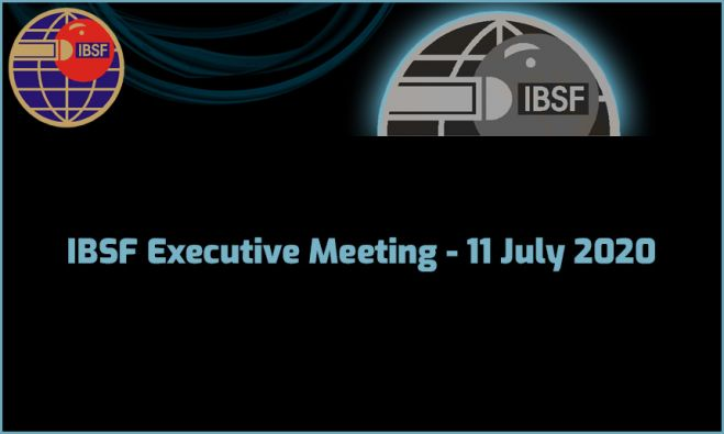 IBSF Executive Meeting - 11 July 2020